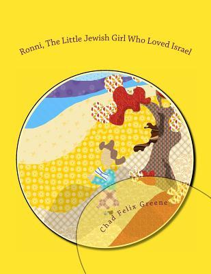 Ronni, the Little Jewish Girl Who Loved Israel
