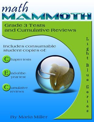 Math Mammoth Grade 3 Tests and Cumulative Reviews