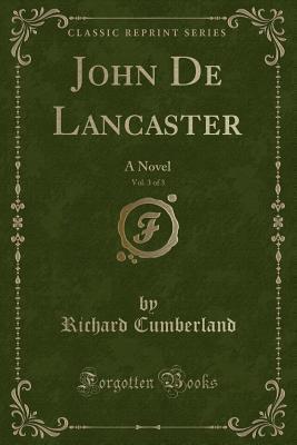 John De Lancaster, V...
