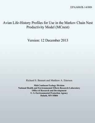 Avian Life-history Profiles for Use in the Markov Chain Nest Productivity Model Mcnest