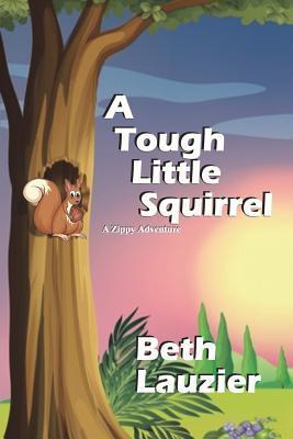 A Tough Little Squirrel
