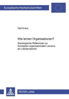 Wie lernen Organisationen?