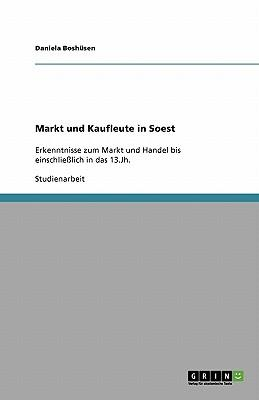 Markt und Kaufleute in Soest