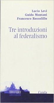 Tre introduzioni al federalismo