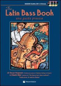 The latin bass book. Una guida pratica