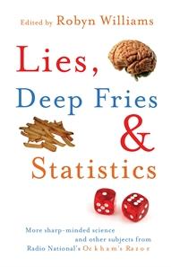 Lies, Deep Fries and Statistics
