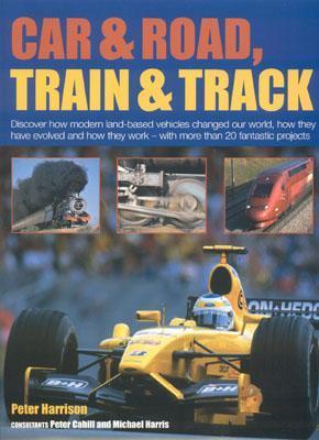 Car & Road, Train & Track