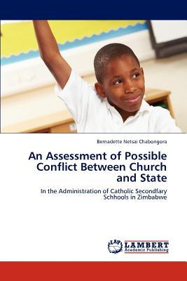 An Assessment of Possible Conflict Between Church and State