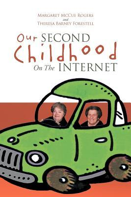 Our Second Childhood on the Internet