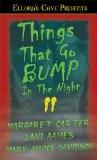 Things That Go Bump ...