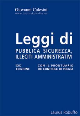 Leggi di pubblica sicurezza ed illeciti amministrativi