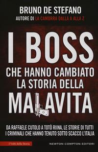I boss che hanno cambiato la storia della malavita. Da Raffaele Cutolo a Totò Riina, le storie di tutti i criminali che hanno tenuto sotto scacco l'italia
