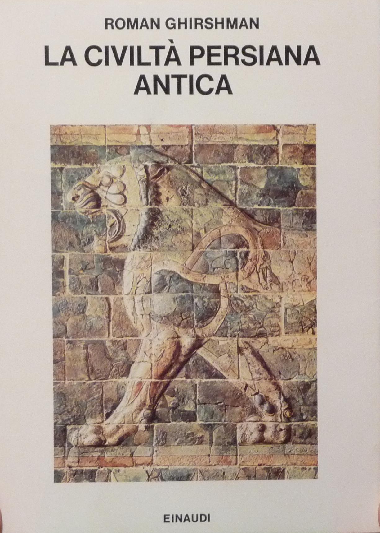 La civiltà persiana antica