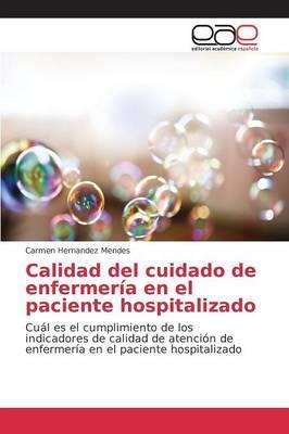 Calidad del cuidado de enfermería en el paciente hospitalizado
