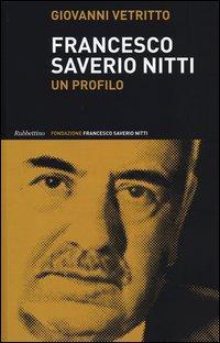 Francesco Saverio Nitti. Un profilo