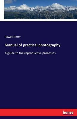 Manual of Practical Photography