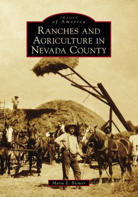 Ranches and Agriculture in Nevada County