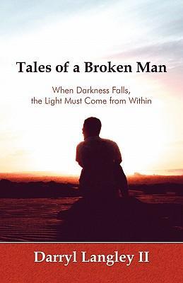 Tales of a Broken Man