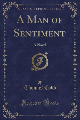 A Man of Sentiment