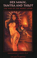 Sex Magic, Tantra and Tarot