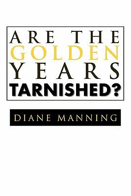 Are the Golden Years Tarnished?