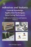 Handbook of Adhesives and Sealants, Volume 2