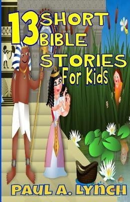 13 Short Bible Stories For Kids