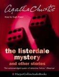 The Listerdale Mystery: Complete & Unabridged