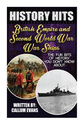 The Fun Bits of History You Don't Know About British Empire and Second World War Warships