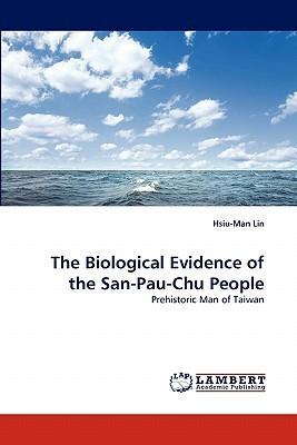 The Biological Evidence of the San-Pau-Chu People
