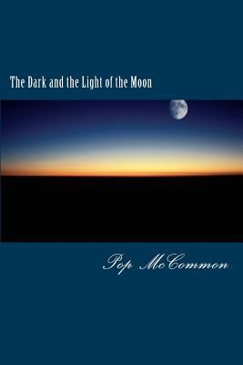 The Dark and the Light of the Moon