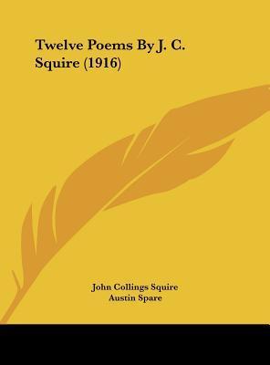 Twelve Poems by J. C...
