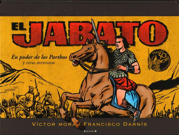EL JABATO: En poder de los Parthos y otras aventuras.