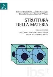 Struttura della materia - Vol. 2