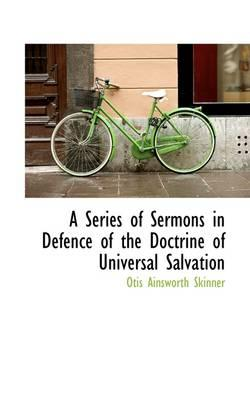 A Series of Sermons ...