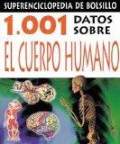 1.001 datos sobre el cuerpo humano