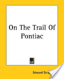 On the Trail of Pont...