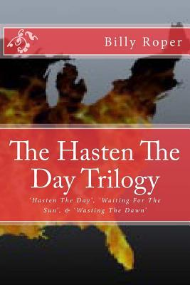 The Hasten the Day Trilogy
