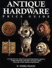 Antique Hardware Price Guide