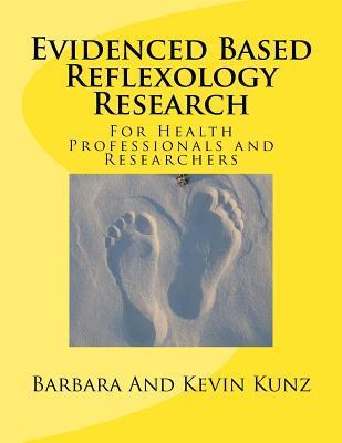 Evidenced Based Reflexology Research