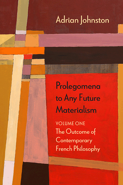 Prolegomena to Any Future Materialism 1