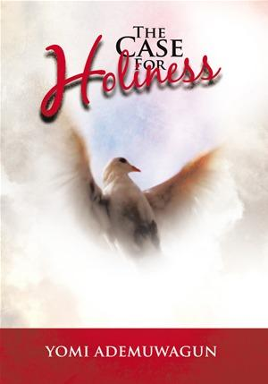 The Case for Holiness