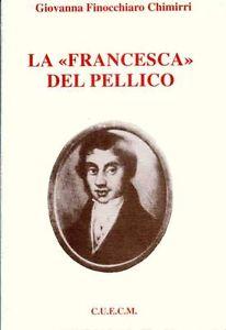 La Francesca da Rimini nella produzione teatrale del Pellico