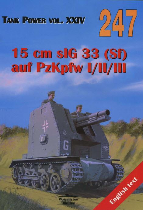 15 cm sIG 33 Fgst PzKpfw I/II/III