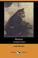 Skiddoo! (Illustrated Edition) (Dodo Press)