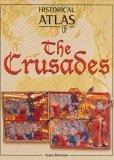 Historical Atlas of the Crusades
