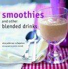 Smoothies and Other Blended Drinks