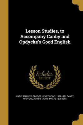 LESSON STUDIES TO ACCOMPANY CA