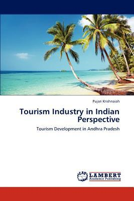 Tourism Industry in Indian Perspective