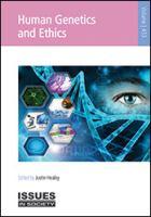 Human Genetics and Ethics
